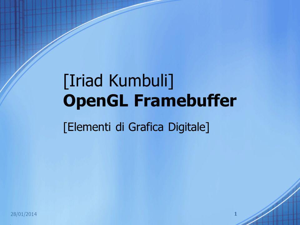 [Iriad Kumbuli] OpenGL Framebuffer